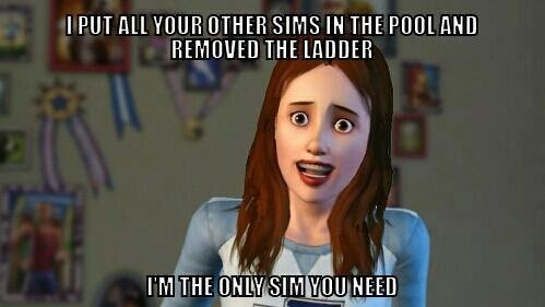 lolsofunny:  lolzpicx:  Overly Attached Sim Girlfriend!  LOL