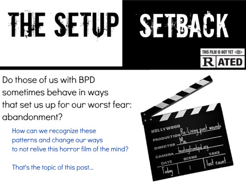 "Past Post Pick for this Friday… ""The Setup Setback: Abandonment and Impulsiveness issues with Borderline Personality Disorder."""