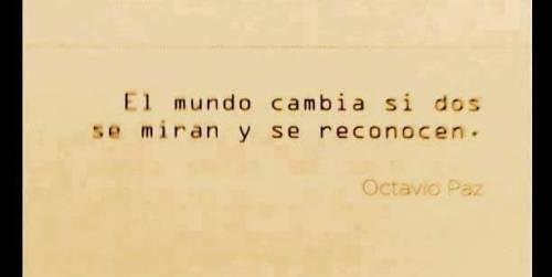 Frases De Paz P 2: Octavio Paz On Tumblr