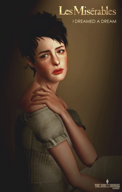 "thesims3journal:  Sims 3 Fan Art : Fantine of ""Les Misérables"""