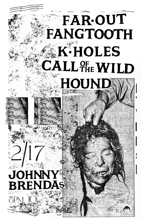 We Are Stoked For Our Show Next Month @ Johnny Brendas2/17- Philly - JOHNNY BRENDA'S(HEADLINE SHOW) FAR-OUT FANGTOOTH w/K-HOLES, CALL OF THE WILD, HOUNDhttp://www.johnnybrendas.com/event/201019-k-holes-philadelphia/https://www.facebook.com/events/282910538478434/