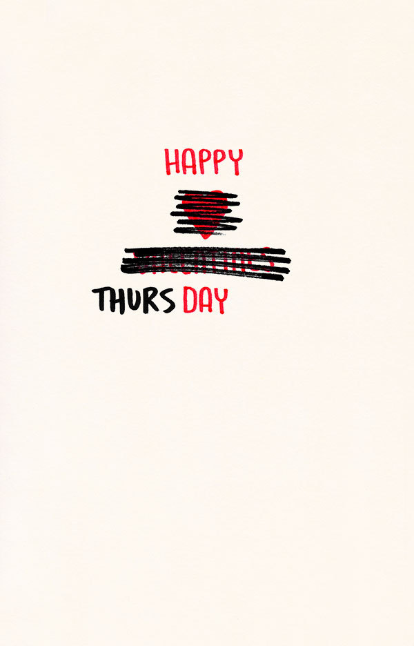 newsweek:  quoteskine:  It is Thursday.  And a happy one at that.