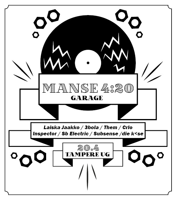 Poster for Garage's Manse 4:20 underground rave.
