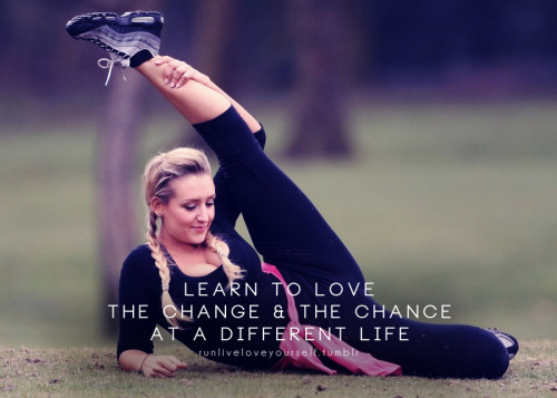Learn to love your body as it changes, and always take the chance if it means you can live a better and healthier life!