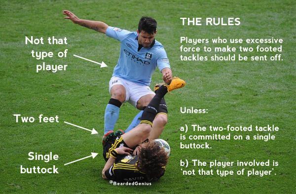 "carefreechronicles:  @BeardedGenius: ""Why Aguero's tackle on Luiz was fine. Because of RULES."""