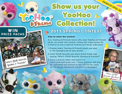 YooHoo & Friends is hosting a Spring 2013 Photo Contest! Deadline is April 30th….