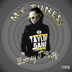 "Looney TKR - My Tunes EPDownload for FREE the latest EP by Looney TKR , ""My Tunes"".   Looney TKR - My Tunes EPView Post"