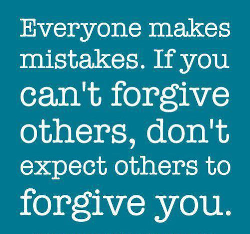If you can't forgive others, don't expect others to forgive youFOLLOW SAYING IMAGES FOR MORE GREAT PICTURES QUOTES