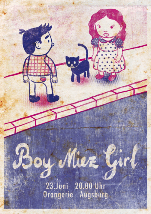 atomicocean:  The brilliant indie-folk band boy miez girl did a poster contest. I'm happy that I won. So I got free tickets for the EP Release Party tomorrow. So if you are anywhere close to Augsburg come to this event! It will be awesome! …Aaaand there will be a living room concert at my home. But later more about that.