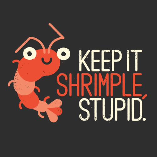 "eatsleepdraw:  ""The Prawn Principle"" by David Olenick. Society6 shop Tumblr blog Threadless"