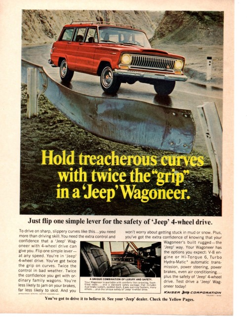 "Hold Treacherous Curves With Twice The ""Grip"" in a 'Jeep' Wagoneer 1967"