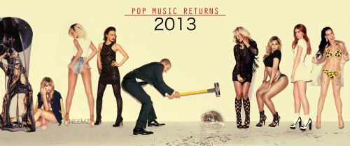 Pop Music in 2013 by Neemz