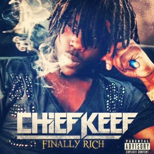 Chief Keef- Finally Rich