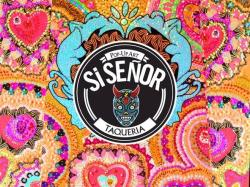 Si Senor Pop Up Art Taqueria