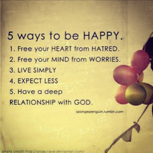 5 ways to be happy ….. Hope everyone had a blessed Thursday 💚 #ffp #quote #quoteoftheday #happiness #God #expectation #life #worry #hate #simplicity