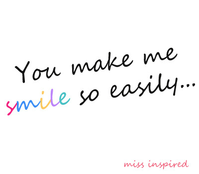 You make me smile so easily. | Mine | via Tumblr on We Heart It - http://weheartit.com/entry/61236745/via/vivien_maklari   Hearted from: http://unique—fashion.tumblr.com/post/50251033882