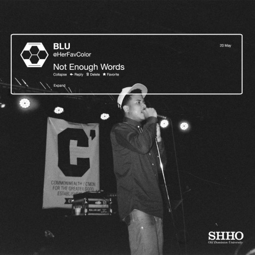 ODU SHHO: Not Enough Words W/ Blu  (more…)View Post