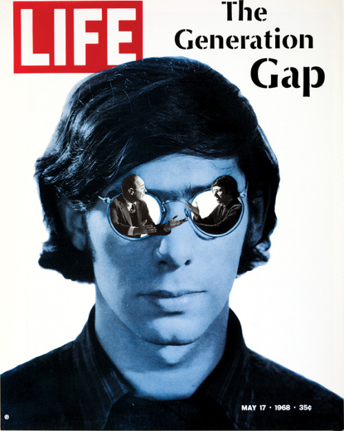 life:  We like his glasses. What about you? On this day in LIFE — May 17, 1968: The Generation Gap  Those danged twenty-somethings, again