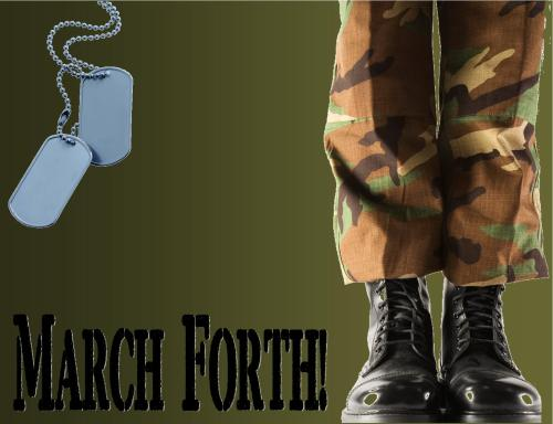 On Display: March Forth! March forth to your library on March 4th to try out a work of fiction inspired by the military. Suggested titles: The Things They Carried, by Tim O'Brien Honor Bound, by W.E.B. Griffin You Know When the Men Are Gone, by Siobhain Fallon The Four Corners of the Sky, by Michael Malone The Last Blue Mile, by Kim Ponders