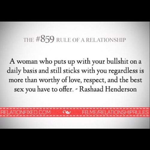 Damn straight! #rulesofarelationship