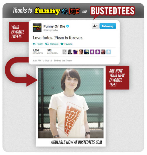 funnyordie:  Funny Or Die Tweet-Shirts Everyone wants to be funny AND beautiful. Make your dream reality with one of our new shirts inspired by our most popular tweets!  I would buy that shirt.