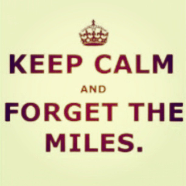 Keep calm. #keepcalm #forget #miles #ldr #heart #challanges