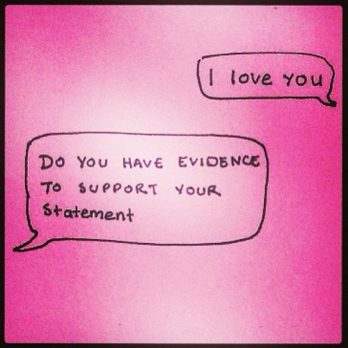 we #love you. #evidence