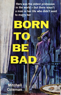 vintagegal:  Born to be Bad by Mitchell Coleman (1964) (x)