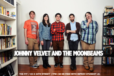 "thepit-nyc:  Johnny Velvet and the Moonbeams are back in The PIT Underground Saturday night at 7pm! Spring has sprung! The gang is fresh off of being selected as finalists in the NYTVF Comedy Central Short Pilot Competition and are feeling new! This month JVTM is joined by their pals Snaggletooth for a fresh, new, fertile night of improv at the PIT underground. Snaggletooth is:Talia Page, Michael T. Astolfi, and Rory O'SullivanJohnny Velvet and the Moonbeams is:Michelle ""Ciotts"" Ciotta, Dylan ""Big D"" Donahue, Keith ""The Boy Wonder"" Kingbay, Justin ""The Third Razor"" Lamb, Sean ""Spaceman"" O'Reilly"