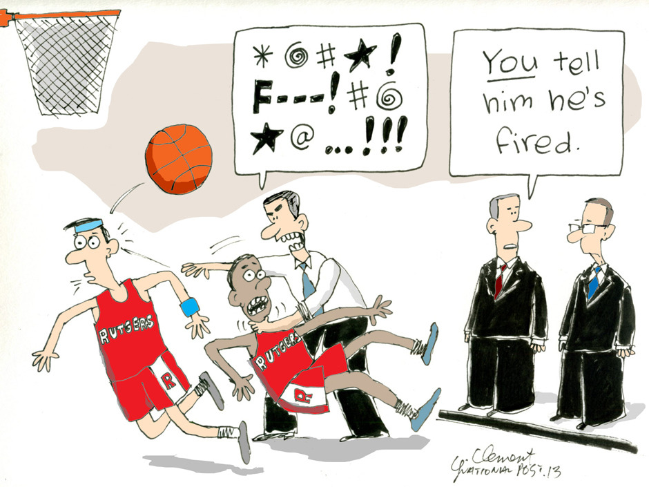 National Post cartoonist Gary Clement on the firing of Rutgers coach Mike Rice.