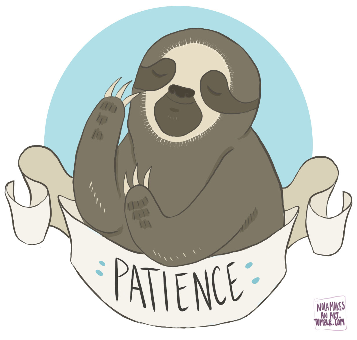 "SLOTHS, PEOPLE, ITS A FREAKIN' SLOTH. ""Patience"" Sloth, coming soon to my Big Cartel shop! https://nolamakesanart.bigcartel.com/"