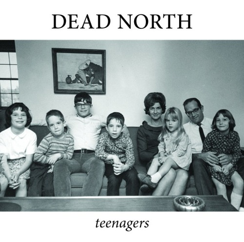 Check out three songs from dead norths new full length 'Teenagers.'   http://www.deadnorth.bandcamp.com/album/teenagers