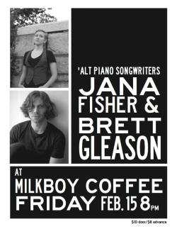 soundracktomyday: @BrettGleason & @JanaFisher will be @MilkBoyCoffee Friday for a post-Valentine celebration! http://on.fb.me/XeSgcp