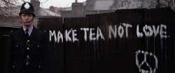 make tea, not love.
