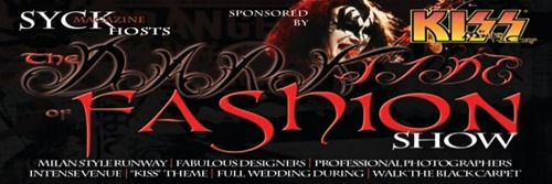 "SYCK Magazine presents the ""Dark Side of Fashion"" @ KISS by Monster Mini Golf #Vegas  FOR IMMEDIATE RELEASE – SYCK MAGAZINE PARTY  Las Vegas, NV – Join special guests Zowie Bowie, L.J. Harness of THE Vegas Underground, Amy C Hanley star of Sin City Rules and Las Vegas Mob Doll, Elisa Furr lead singer and Music Director of iCandy, members of the Country Superstars and many others as SYCK Magazine presents the ""Dark Side of Fashion"" Design Competition. Black carpet host and event emcee: Joey Galon of Vegas Brides, 24 Hour Catwalk and Model Latina. Alcohol Sponsored by Wicked Tango Liquors.  Come join SYCK Magazine and the pre Anniversary KISS by Monster Mini Golf for a party as we showcase a DARKSIDE of FASHION SHOW competition featuring Las Vegas fashion designers, while enjoying Wicked Tango Liquors. There will be three celebrity judges and we will be showcasing the fashion designer Amy C. Hanley and her Mob Doll Haute collections. Black Carpet entrance at 6:00pm.WHAT: SYCK Magazine ""Dark Side of Fashion"" Design Competition WHERE: KISS by Monster Mini Golf 4503 Paradise Rd. Las Vegas, NV 89169 WHEN: Wednesday March 20, 2013 TIME: 6:00 PM (PRESS CHECK IN BEGINS AT 5PM) *Full bar & Specialty liquors available: Featured Wicked Tango Drinks. *Fashion Designers featuring their best Steam Punk Fashions. *Acted out wedding in The KISS ""Hotter Than Hell"" Wedding Chapel inside Kiss by Monster Mini Golf Be a part of SYCK Magazine's fashion elite! For all interested competing fashion designers, please contact Joey Galon, Fashion Director  joey@syckmagazine.com  About SYCK Magazine