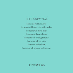 tiffanyandco:  In This New Year…
