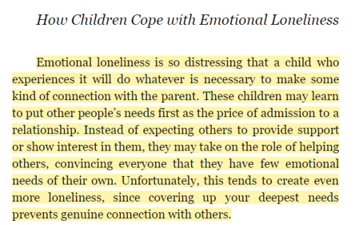 smartass-stripper: gothicstripper:   hobbitkaiju:  dusterluster:  so i started a new book *drags hands down face*  reblogging this again because this is from Adult Children of Emotionally Immature Parents and I'm reading it right now and it's incredibly awkward to read about my entire life's problems neatly described by a complete stranger   Fuck this is literally meeeeeeee   Me me me