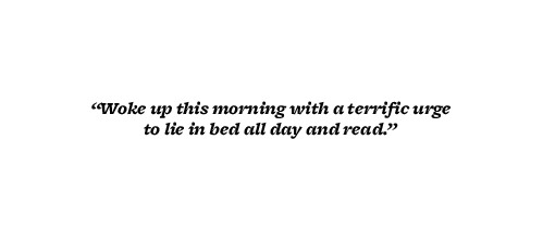 nevver:  — Raymond Carver  Like every morning.