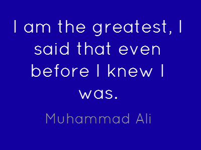 Final Muhammad Ali quote this week … on self - belief - which will get you a long way in your career, or search for work. How to get that self belief, if you don't already have it, or have lost it? That's for another time / or another post.
