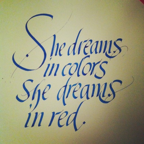 She dreams in colors … #calligraphy #lettering #typography
