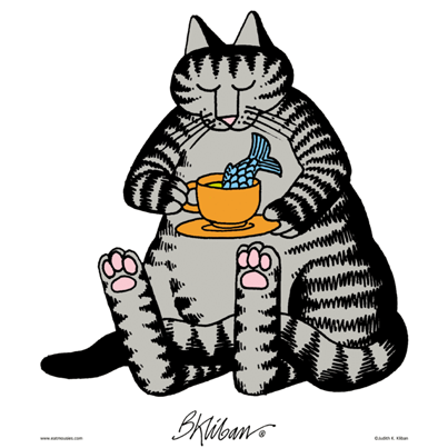 One moment, please. We're having a tea party right meow.  Click to see more Kliban's Cats comics!
