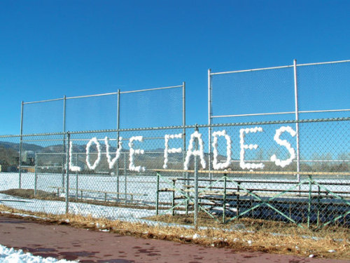visual-poetry:  »love fades« by ben skinner (+)  xo