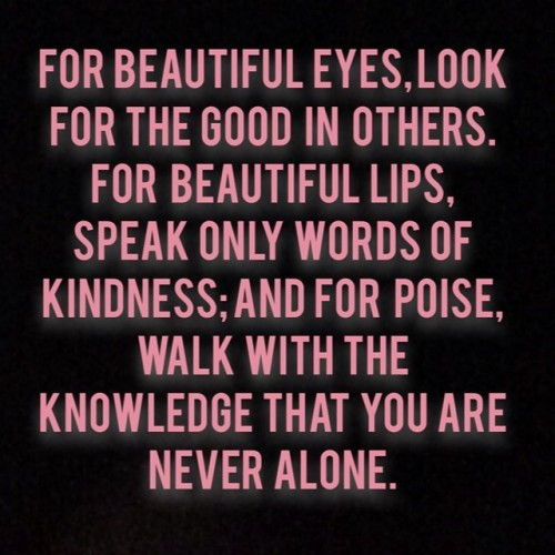 makeupdotcom:  Beautiful words to live by.