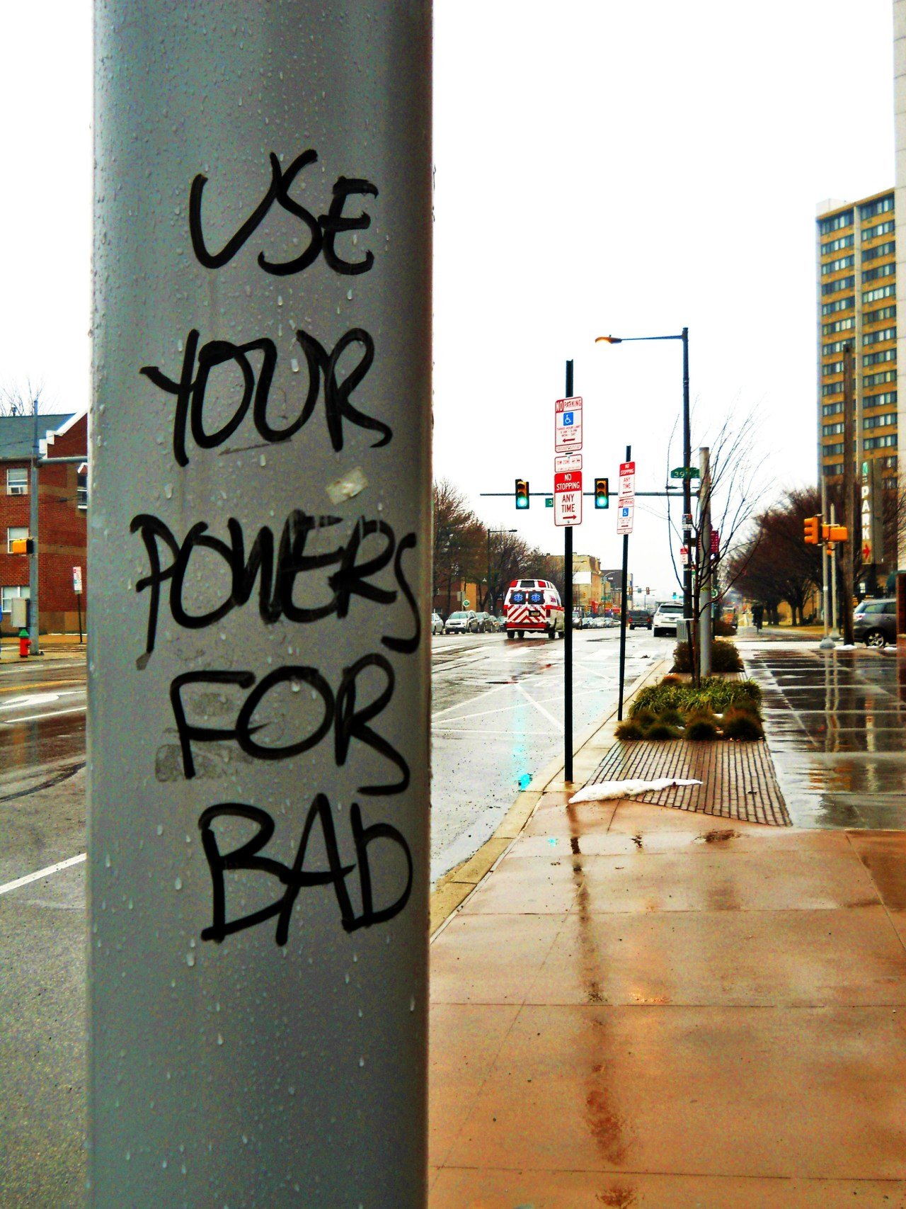 A thought from a graffiti artist.