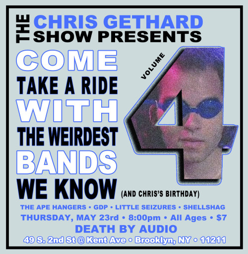kirisays:  TCGS Presents Volume 4 is coming up next week on Chris' birthday, and it's going to be amazing!   I know '4' would link us to 'Fast & Furious' of the 'The Fast & The Furious' franchise - but I'm pretty sure this is going to be The Weirdest Bands We Know's 'Fast Five.'