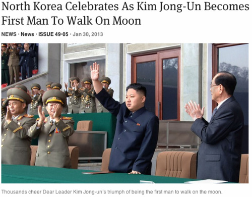 theonion:   North Korea Celebrates As Kim Jong-Un Becomes First Man To Walk On Moon: Full Story