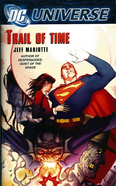 silverbooklamp:   A novel featuring an eclectic mix of DC Universe characters including Superman, the Phantom Stranger, Etrigan the Demon and Jonah Hex. Mostly Superman.