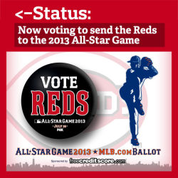 cwtae:  cincinnatireds:    The 2013 All-Star Game ballot is now available! So what should you do?  First, go to http://atmlb.com/17XAxLz and  start voting. Then, REBLOG this so your friends know you're busy voting Reds all day.    VOTE REDS EVERYONE!  Hey, hey, hey! Are you still voting? You still need to be voting!