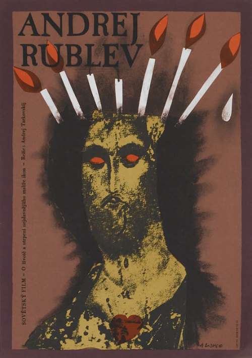 movieposteroftheday:  Czech poster for ANDREI RUBLEV (Andrei Tarkovsky, USSR, 1966) Designer: Karel Teissig (1925-2000) Poster source: mubi Happy Birthday Andrei Tarkovsky (1932-1986)