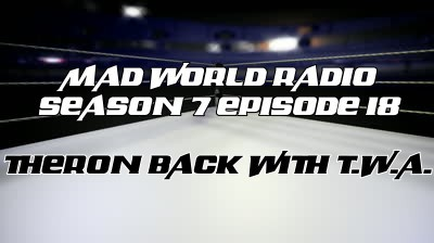 MWR S7 Ep18: Theron Back with TWAThe gang from Takedown Wrestling Allianceis back for a pre event show. Each month, the Friday…View Post